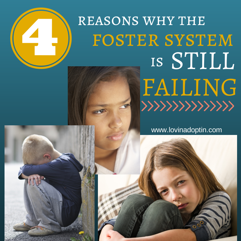 our failing system foster care Crisis in foster care system leaves kids rootless, vulnerable  in foster care we have a giant billboard by our house saying, 'make a shelter pet part of.