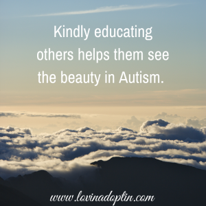 Kindly educating others helps them see the beauty in Autism