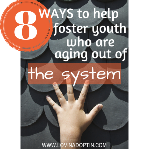 8 ways to help foster youth who are aging out of the system