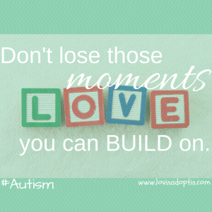 don't lose those moments you can build on