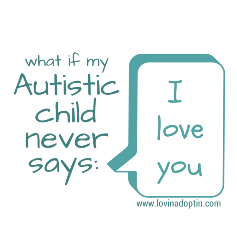 what if my autistic child never says I love you_2