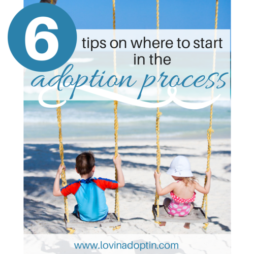 6 tips on where to start in the adoption process