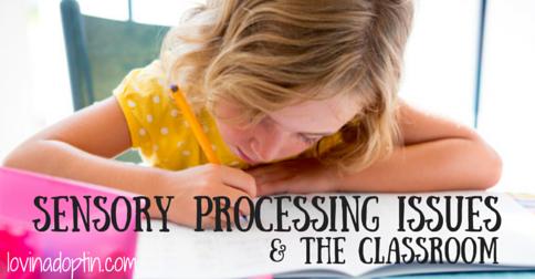 sensory processing issuesand the classroom