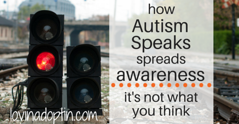 how Autism Speaks spreads awareness - it's not what you think