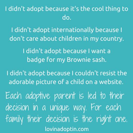 I didn't adopt because...