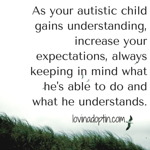 increase expectations for the autistic child