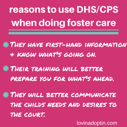reasons to use DHS when doing foster care